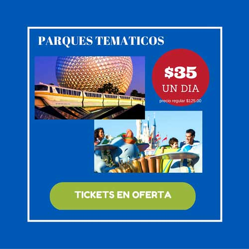 Tickets Parques en Super Oferta!
